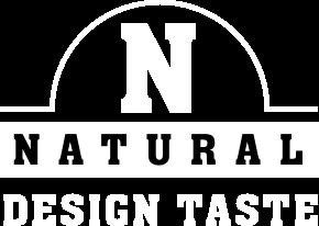 NATURAL DESIGN TASTE